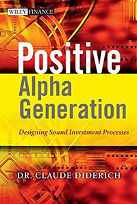 Positive Alpha Generation: Designing Sound Investment Processes (en anglais)
